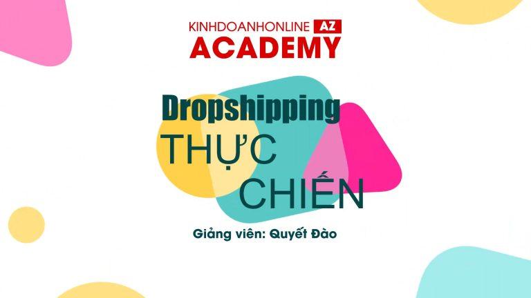 Khóa Học Dạy Làm Dropship Ở Việt Nam